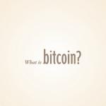 ビットコインとは何か?なぜそんなに流行っていて、いったい何が買えるのか?